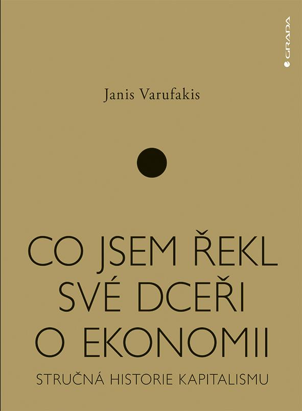Co jsem řekl své dceři o ekonomii, Stručná historie kapitalismu