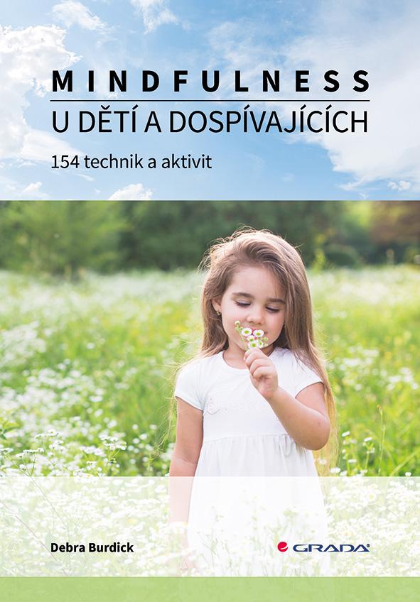 Mindfulness u dětí a dospívajících, 154 technik a aktivit