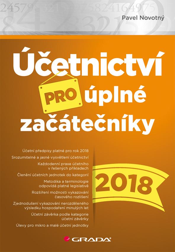 Účetnictví pro úplné začátečníky 2018, Novotný Pavel