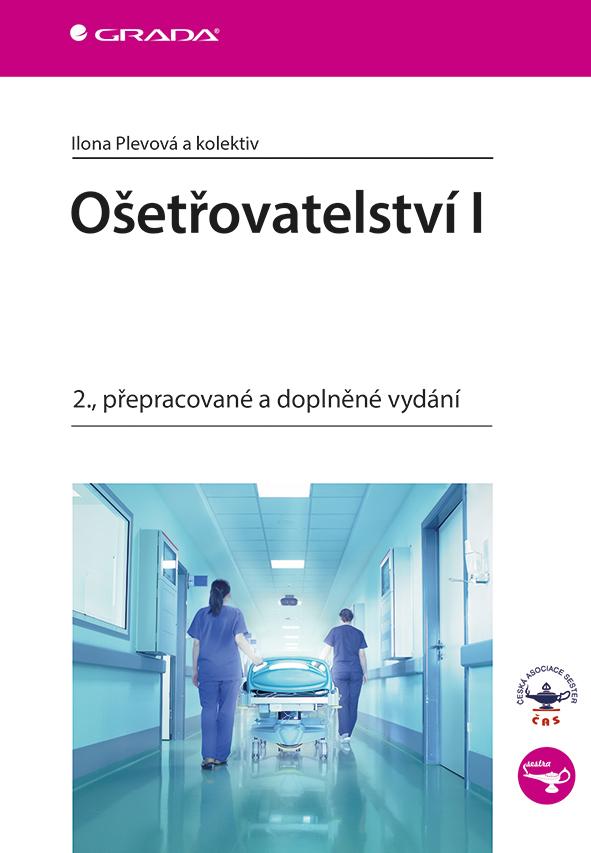 Ošetřovatelství I, 2., přepracované a doplněné vydání