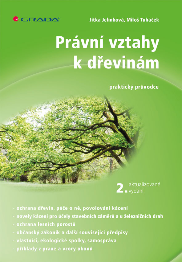 Právní vztahy k dřevinám - 2. aktualizované vydání, praktický průvodce