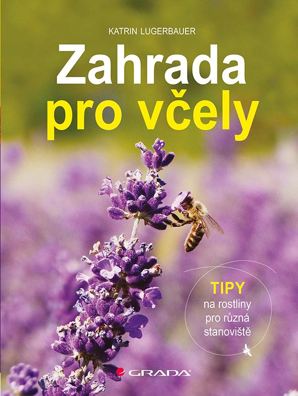 Zahrada pro včely, Tipy na rostliny pro různá stanoviště