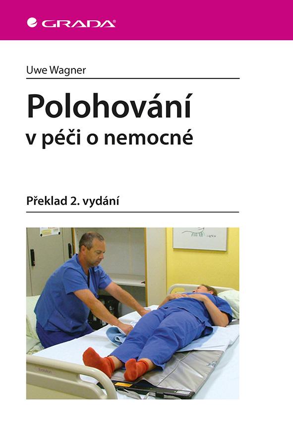 Polohování, v péči o nemocné, Překlad 2. vydání