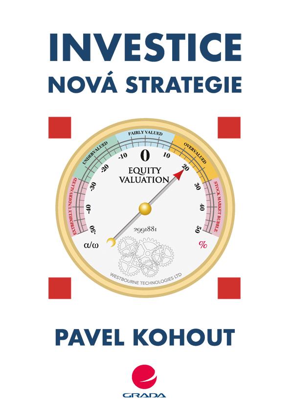 Investice, Nová strategie