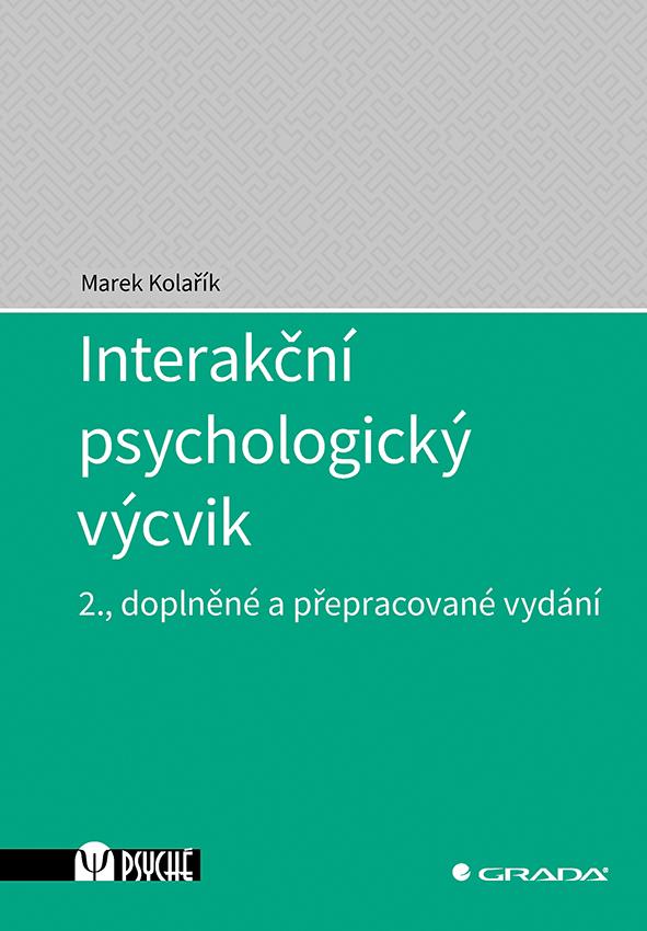 Interakční psychologický výcvik, 2., doplněné a přepracované vydání