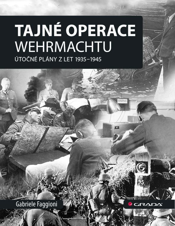Tajné operace Wehrmachtu, Útočné plány z let 1939–1945