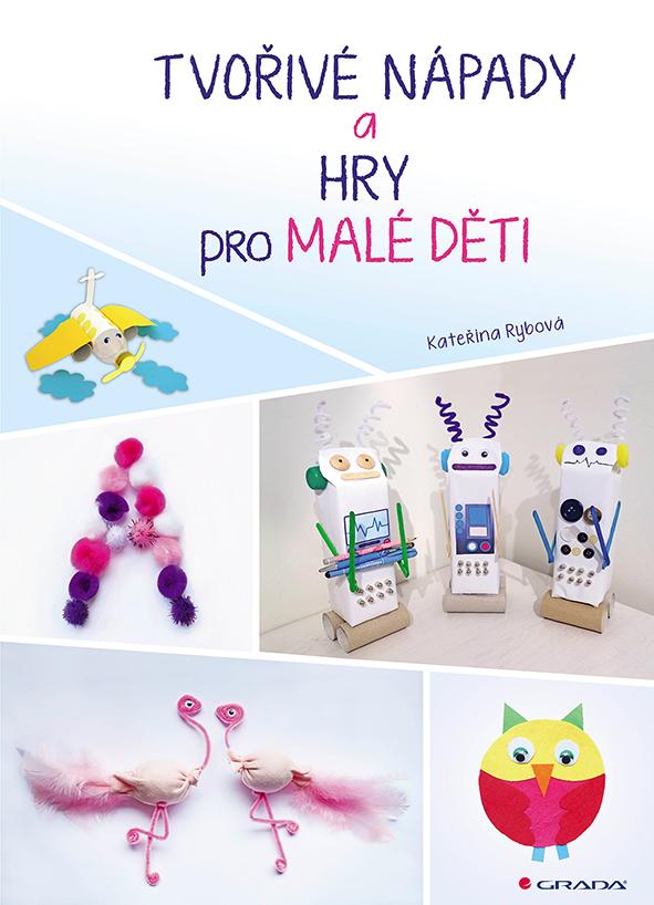 Tvořivé nápady a hry pro malé děti, z levných materiálů