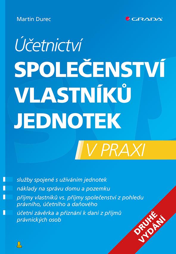 Účetnictví společenství vlastníků jednotek - 2. vydání, v praxi