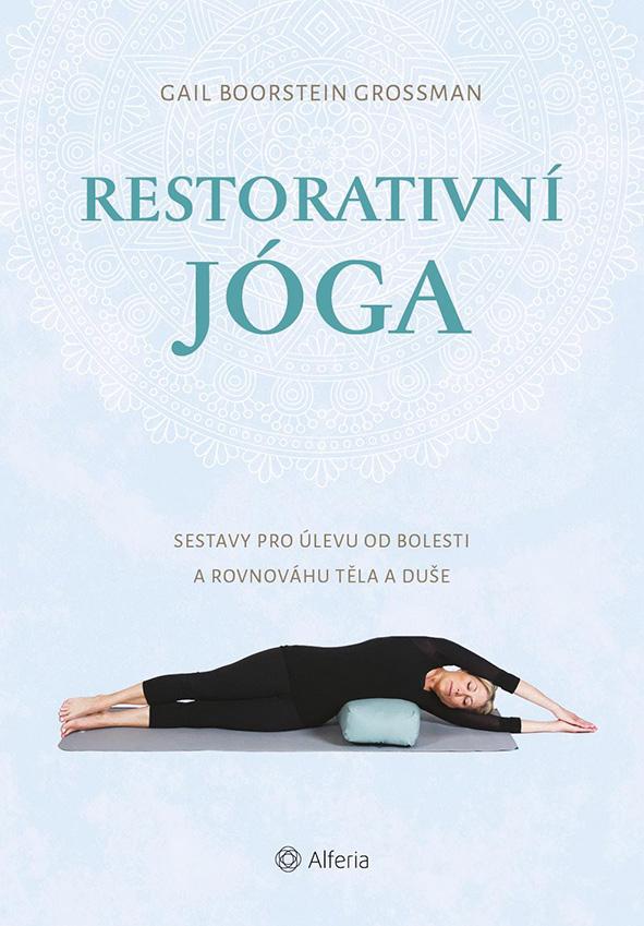 Restorativní jóga, Sestavy pro úlevu od bolesti a rovnováhu těla a duše