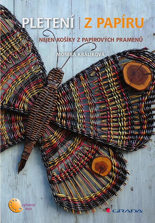 Pletení z papíru, Králiková Monika
