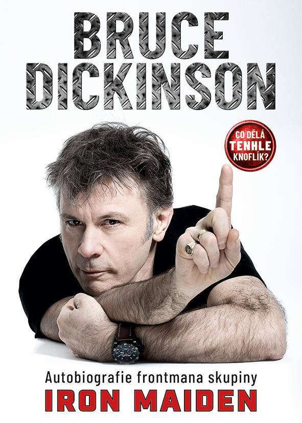 Co dělá tenhle knoflík?, Autobiografie frontmana skupiny Iron Maiden