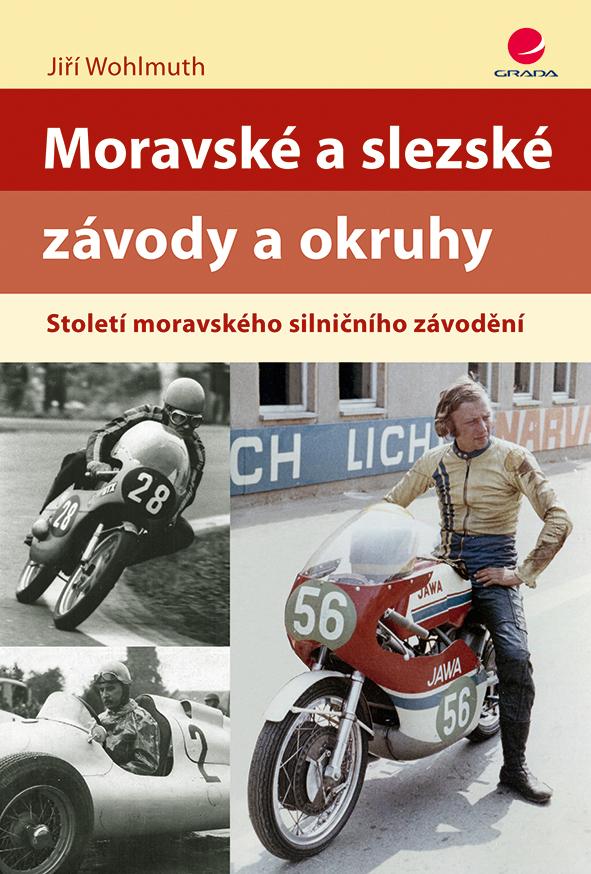Levně Moravské a slezské závody a okruhy, Wohlmuth Jiří