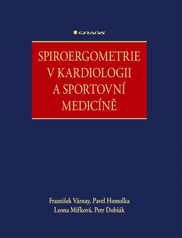 Spiroergometrie v kardiologii a sportovní medicíně