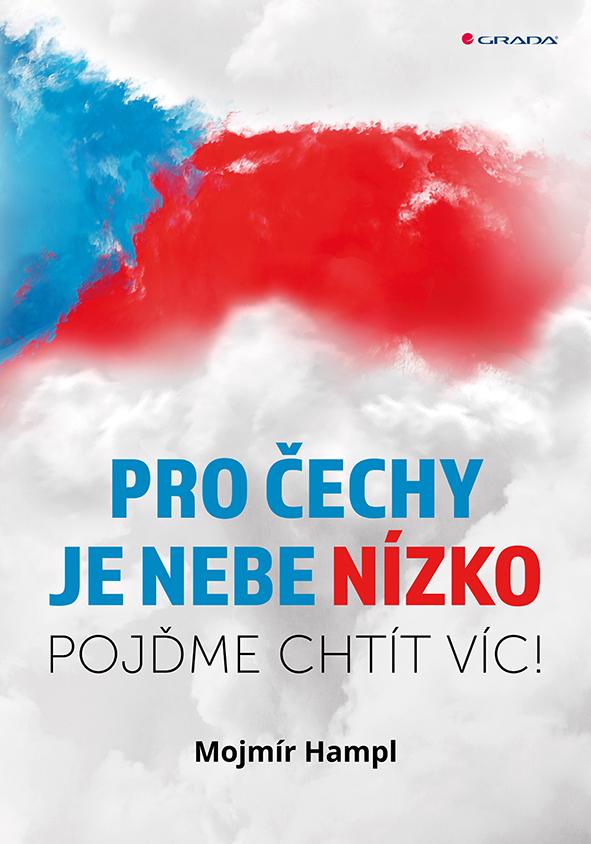Pro Čechy je nebe nízko, Pojďme chtít víc!