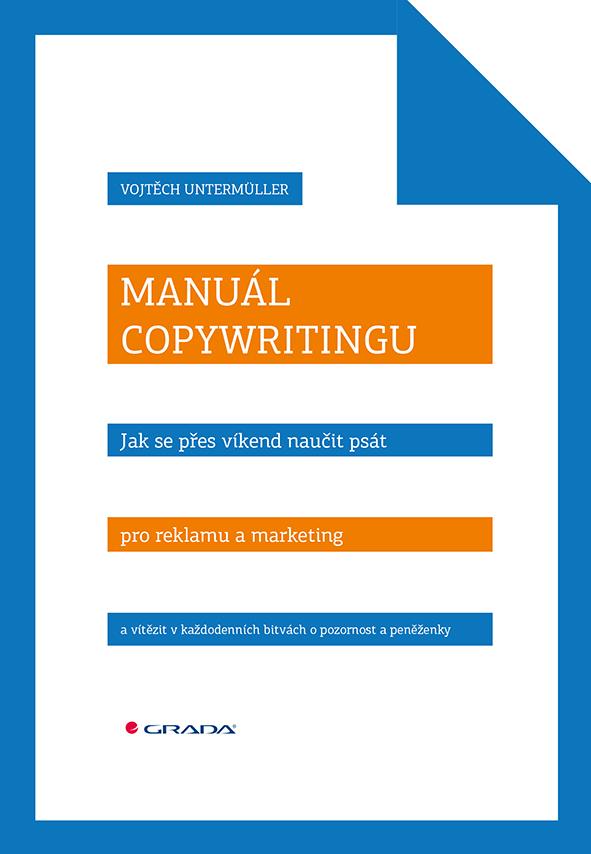 Manuál copywritingu, Jak se přes víkend naučit psát pro reklamu a marketing