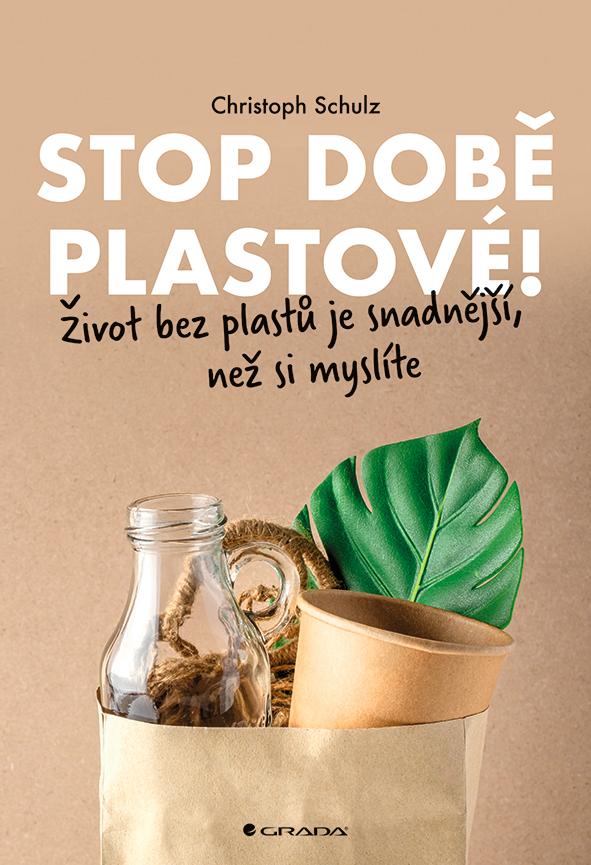 Stop době plastové!, Život bez plastů je snadnější, než si myslíte
