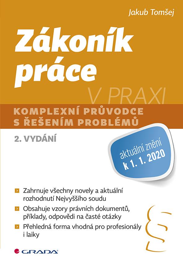 Zákoník práce v praxi, komplexní průvodce s řešením problémů, 2. vydání