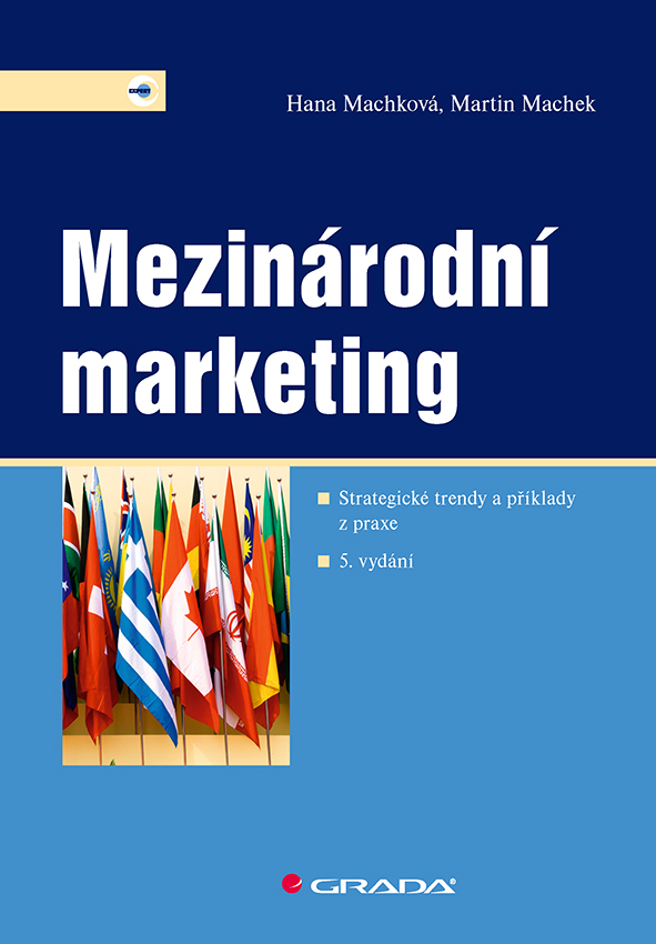 Mezinárodní marketing, Strategické trendy a příklady z praxe – 5. vydání