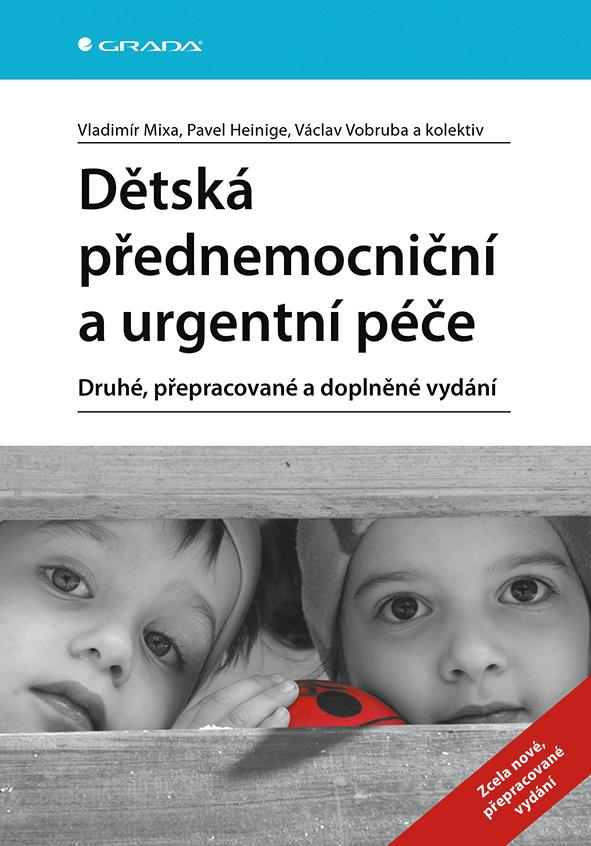Dětská přednemocniční a urgentní péče, Druhé, přepracované a doplněné vydání