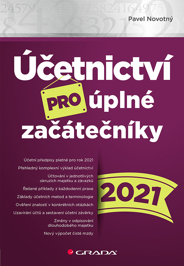 Účetnictví pro úplné začátečníky 2021, Novotný Pavel