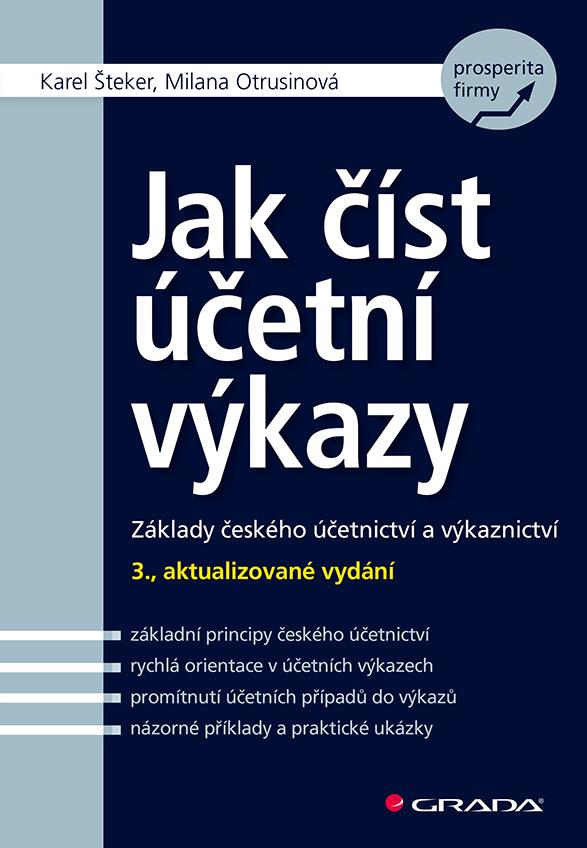 Jak číst účetní výkazy, Základy českého účetnictví a výkaznictví - 3., aktualizované vydání