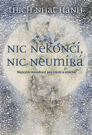 Grada Publishing Nic nekončí, nic neumírá - e-kniha