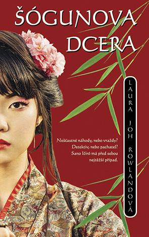 Šógunova dcera, Rowlandová Laura Joh