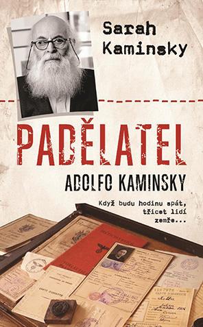 Levně Padělatel Adolfo Kaminsky, Kaminsky Sarah
