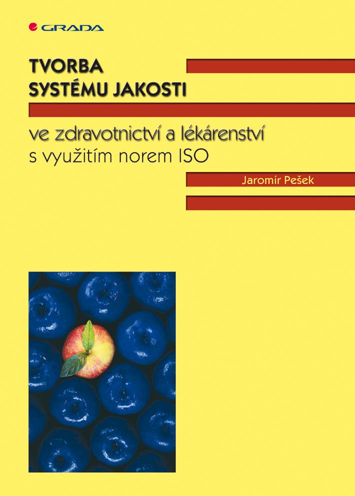 Tvorba systému jakosti ve zdravotnictví a lékárenství