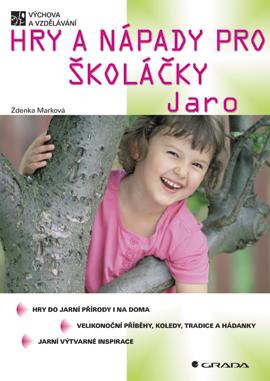 Hry a nápady pro školáčky - Jaro