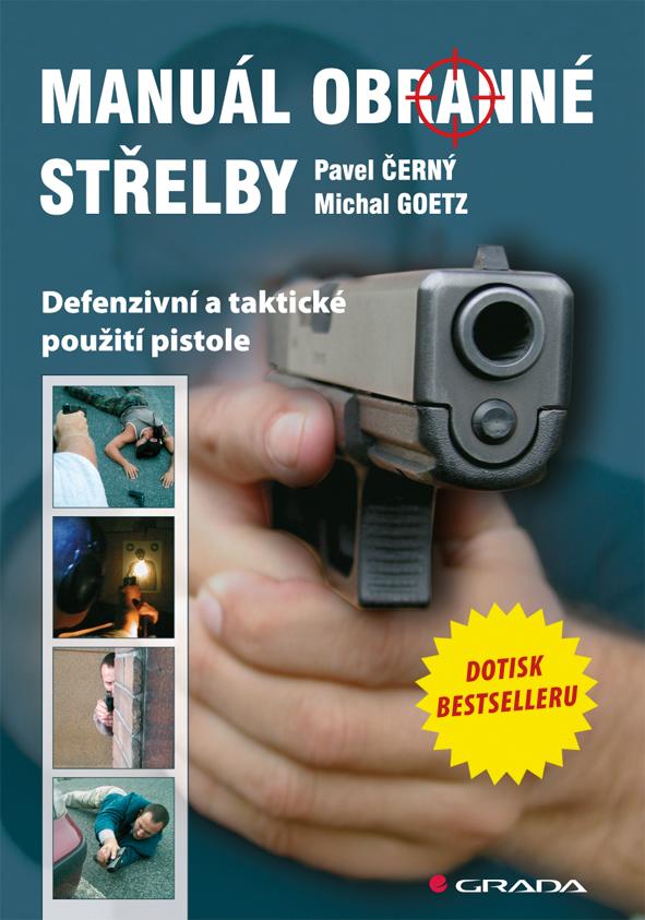 Manuál obranné střelby, Defenzivní a taktické použití pistole