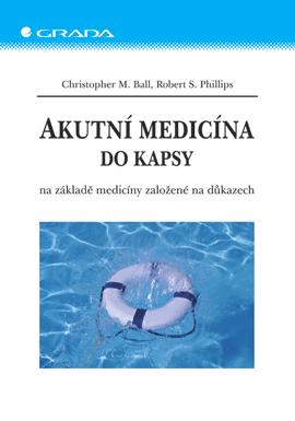 Akutní medicína do kapsy, na základě medicíny založené na důkazech