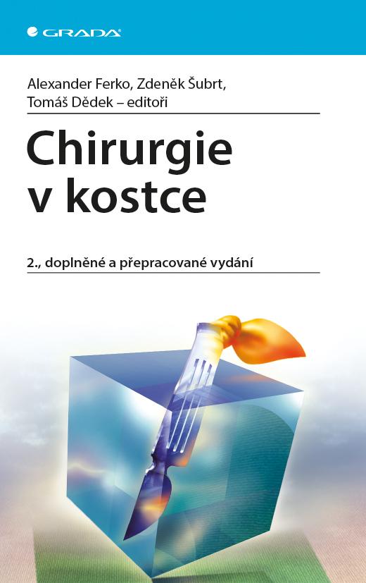 Chirurgie v kostce, 2., doplněné a přepracované vydání