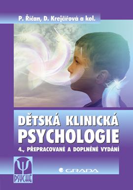 Dětská klinická psychologie, 4., přepracované a doplněné vydání