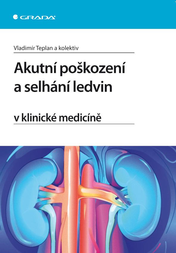 Akutní poškození a selhání ledvin v klinické medicíně