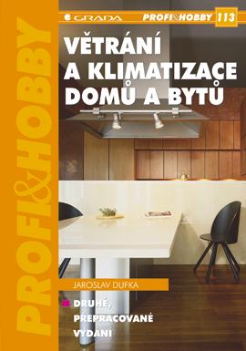 Větrání a klimatizace domů a bytů, Dufka Jaroslav