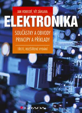 Elektronika, Součástky a obvody, principy a příklady (3., rozšířené vydání)