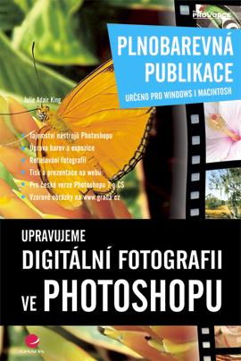Upravujeme digitální fotografii ve Photoshopu