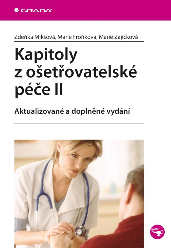 Kapitoly z ošetřovatelské péče II, aktualizované a doplněné vydání