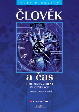 Člověk a čas, Time management IV. generace - 2., aktualizované vydání
