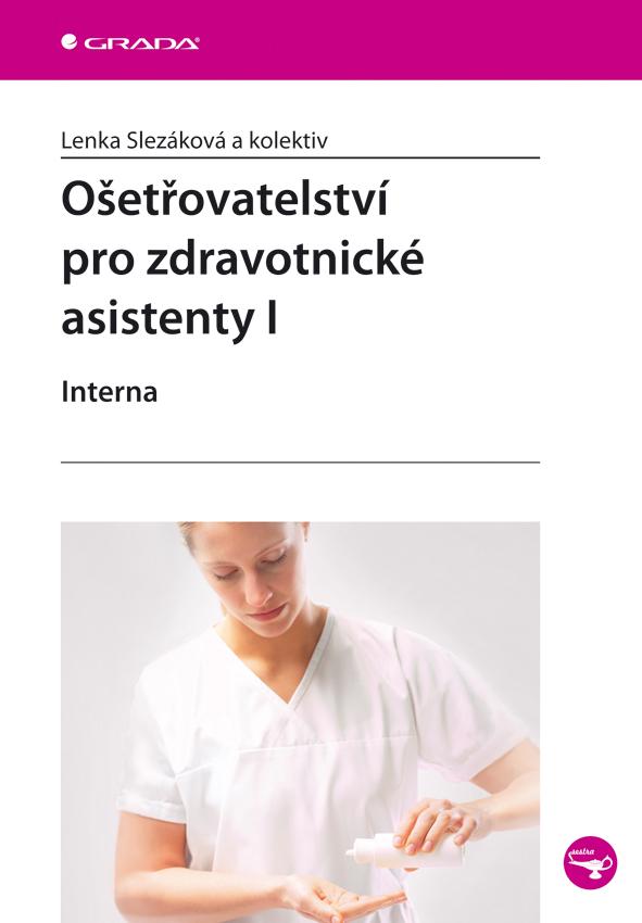 Ošetřovatelství pro zdravotnické asistenty I