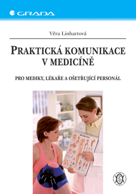 Praktická komunikace v medicíně, Pro mediky, lékaře a ošetřující personál