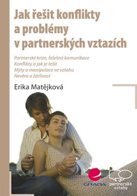 Jak řešit konflikty a problémy v partnerských vztazích