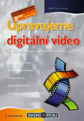 Upravujeme digitální video