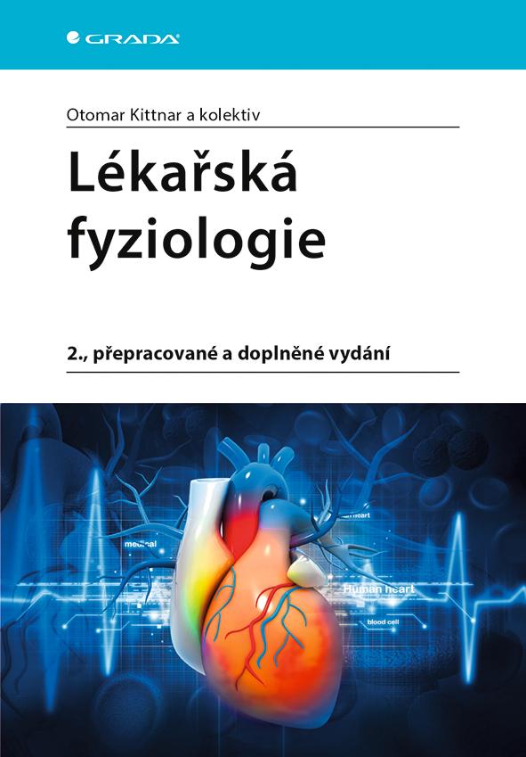 Lékařská fyziologie, 2., přepracované a doplněné vydání