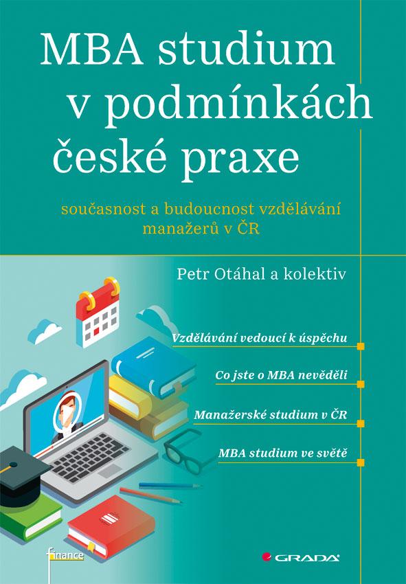 MBA studium v podmínkách české praxe, Současnost a budoucnost vzdělávání manažerů v ČR