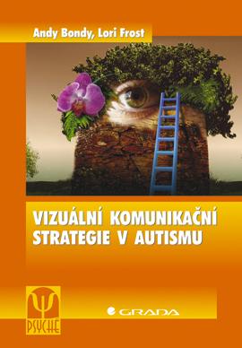 Vizuální komunikační strategie v autismu