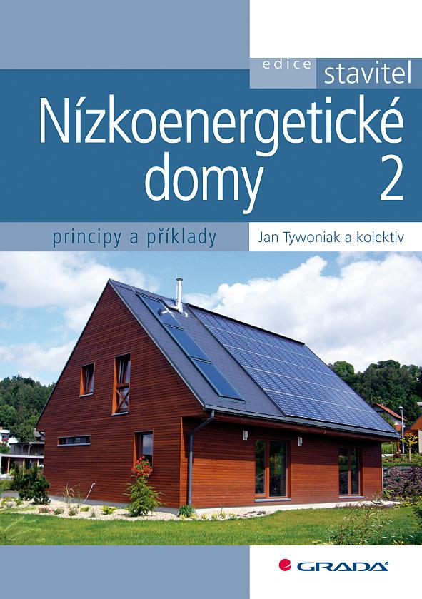Nízkoenergetické domy 2, Principy a příklady