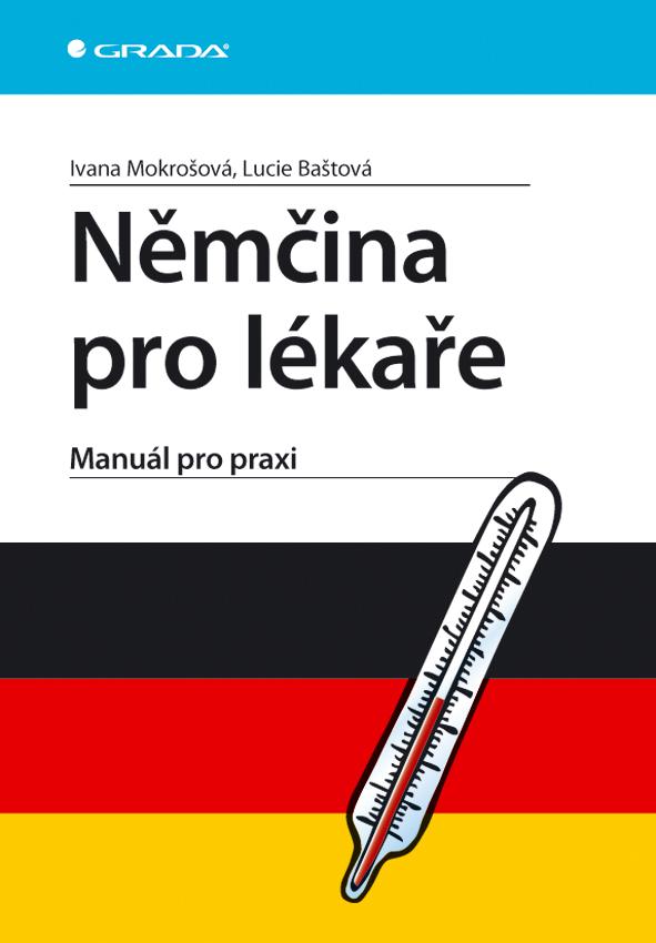 Němčina pro lékaře, Manuál pro praxi
