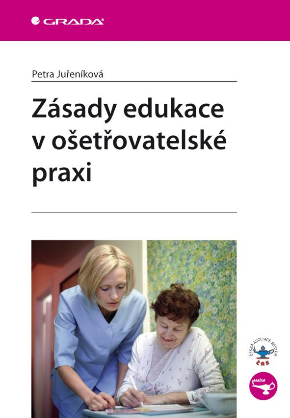 Zásady edukace v ošetřovatelské praxi